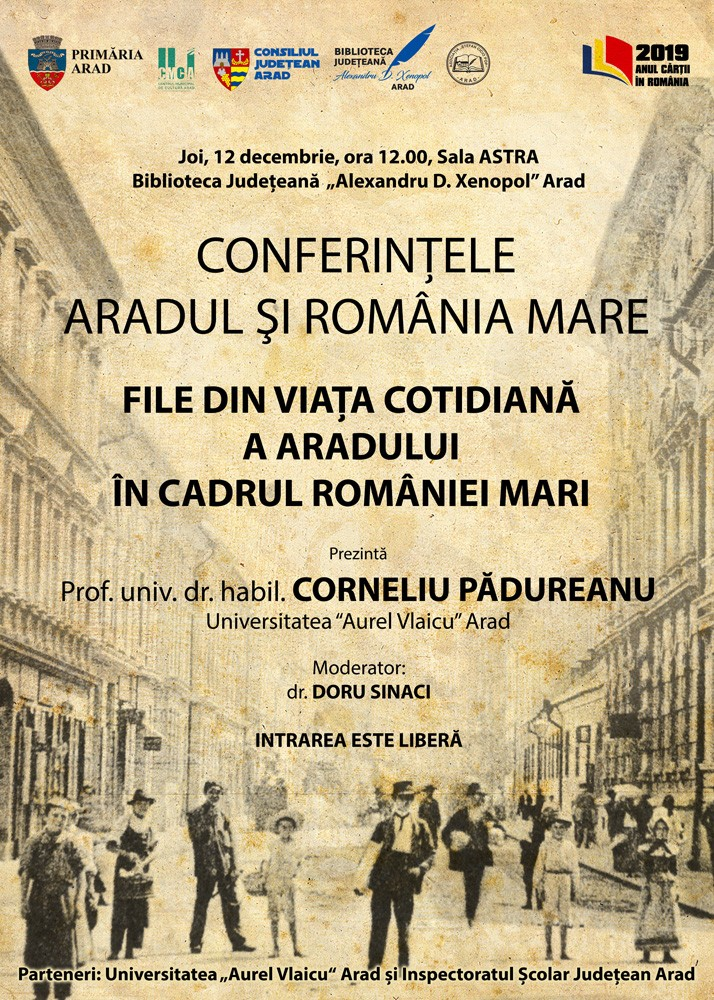 """Prof.univ.dr.habil Corneliu Pădurean, la Conferințele """"Aradul și România Mare"""""""