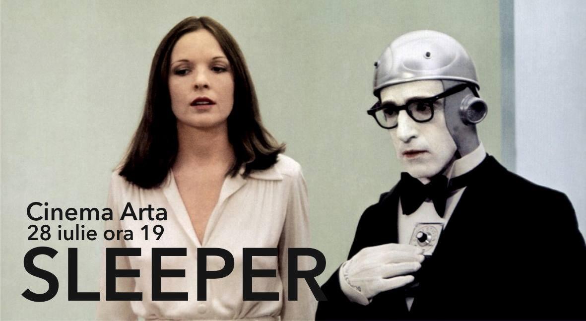 "Comedia ""Sleeper"" în regia lui Woody Allen la Cinema Arta - vineri, 28 Iulie, ora 19."