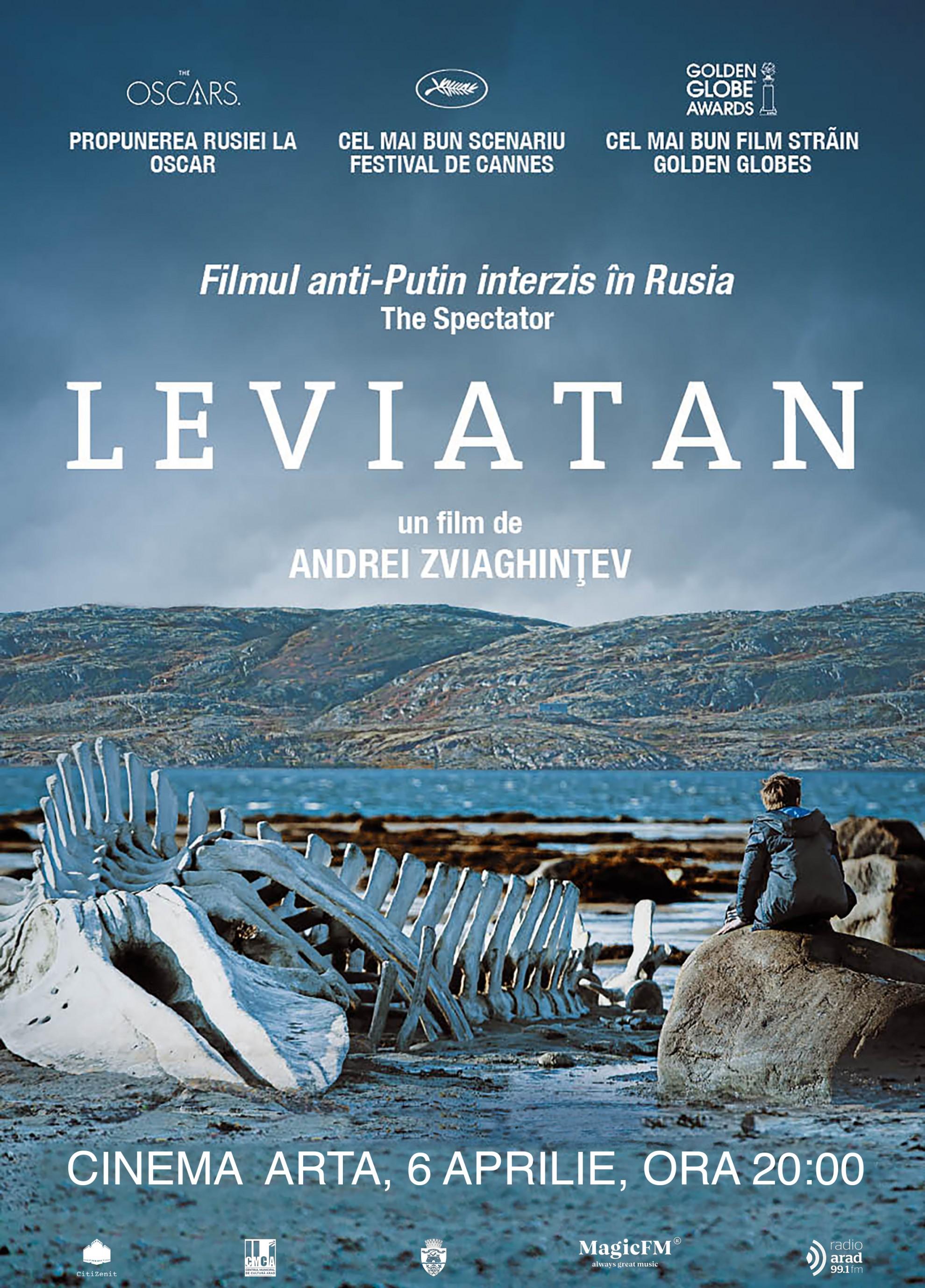 """""""Leviatan"""" – pelicula nominalizată la Oscar pentru cel mai bun film străin, proiectat la """"Arta"""""""