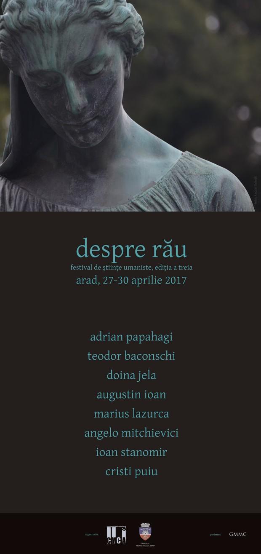 Despre rău: festival de științe umaniste, ediția a III-a, Arad, 27-29 aprilie 2017