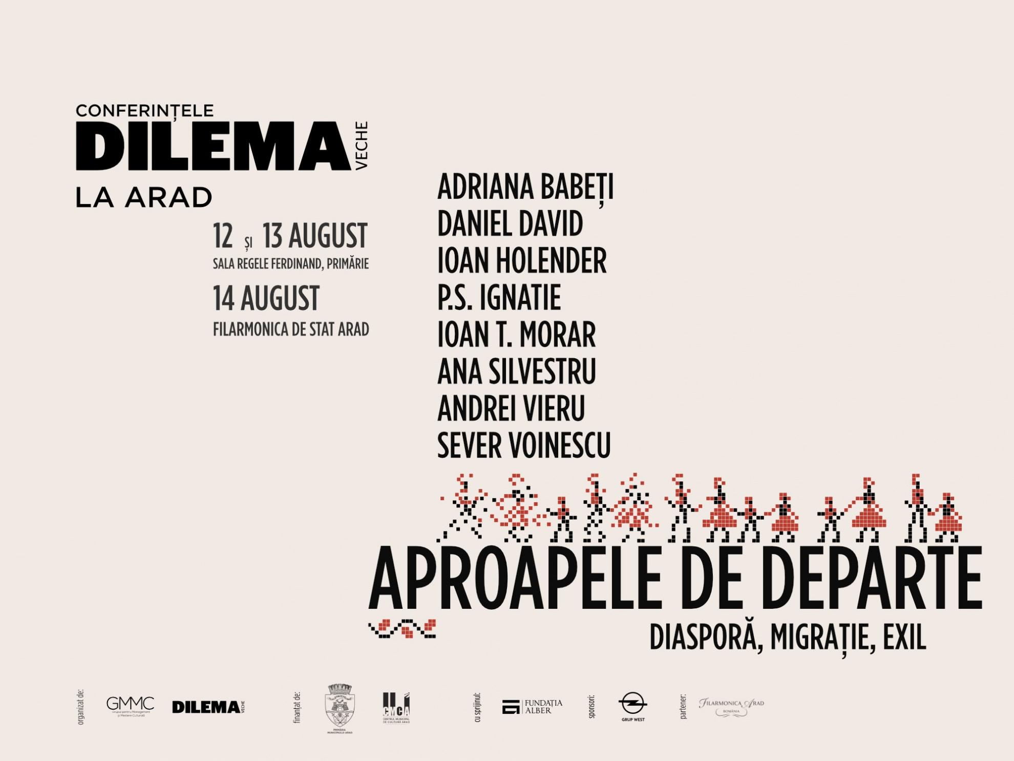 12-14 august: Conferințele Dilema veche revin la Arad