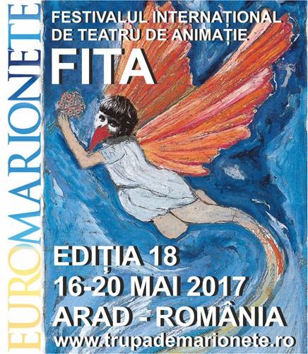 EUROMARIONETE – Festivalul International de Teatru De Animație (FITA) – ARAD 2017