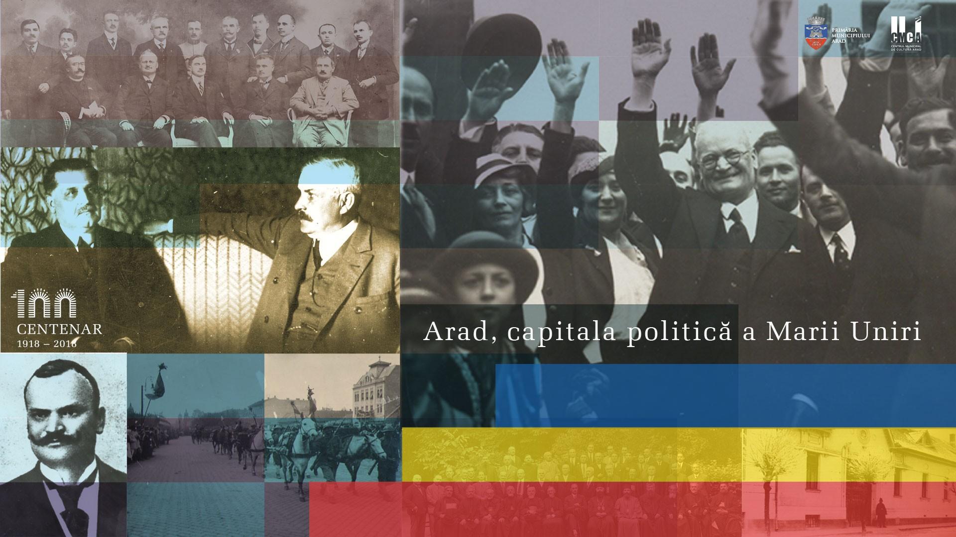 Arad – Capitala Politică a Marii Uniri. Președintele Academiei Române, alături de cei mai titrați istorici din țară, așteptați la Arad