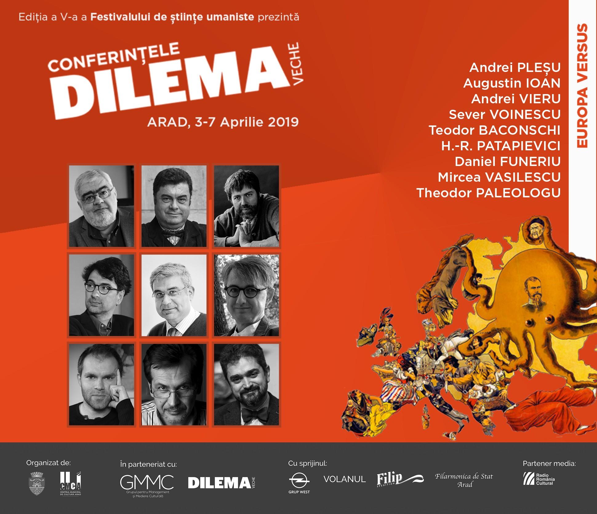 Conferințele Dilema veche, Arad, 3-7 aprilie 2019