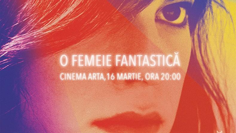 Una mujer fantástica ajunge la Cinematograful Arta