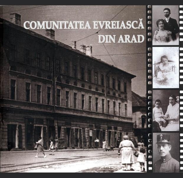 300 de ani de viață evreiască în Arad