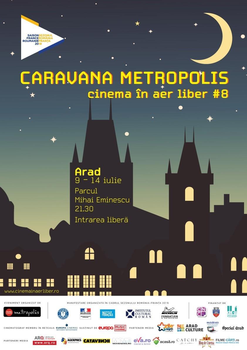 Caravana Metropolis #8 sosește la Arad, în Parcul Eminescu, între 9 și 14 iulie