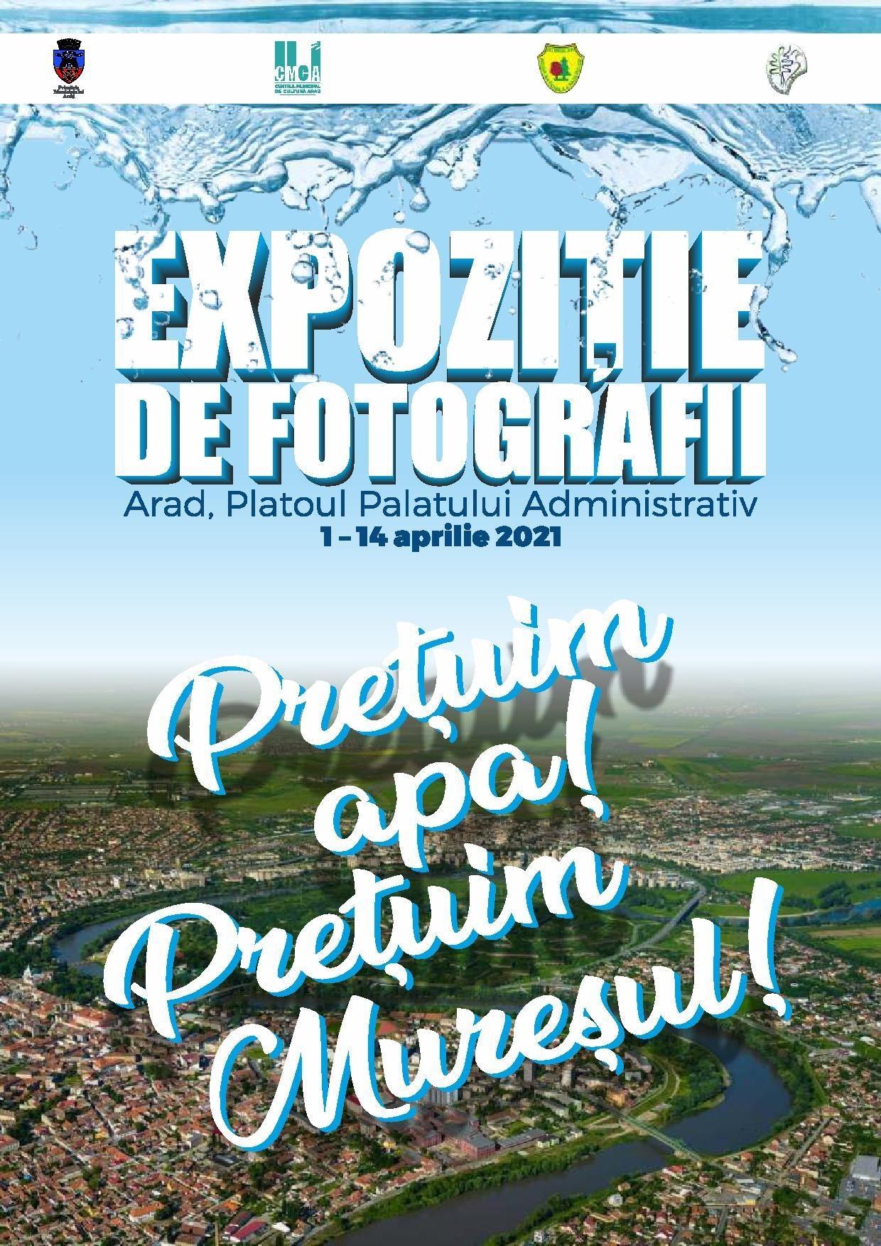 """""""Prețuim apa! Prețuim Mureșul!"""" - Expoziție de fotografii în centrul Aradului"""