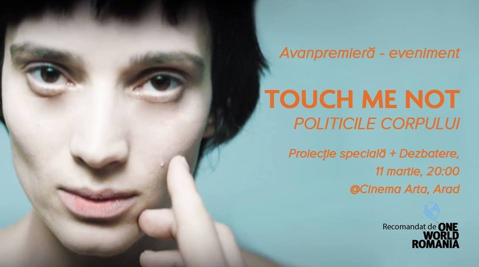 TOUCH ME NOT- Politicile Corpului: Proiecție eveniment și dezbatere