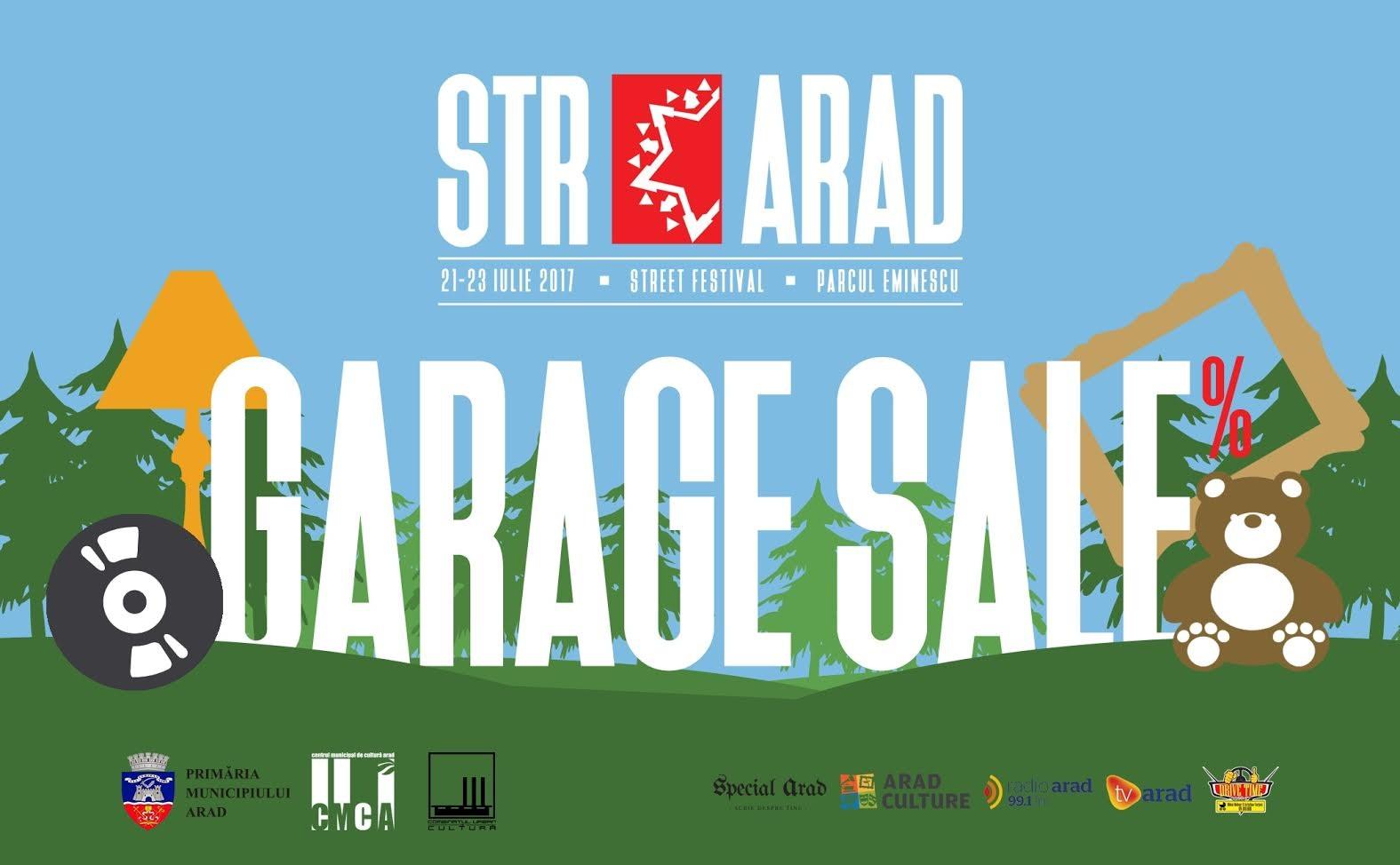 Garage Sale la STRARAD 21-23 iulie 2017