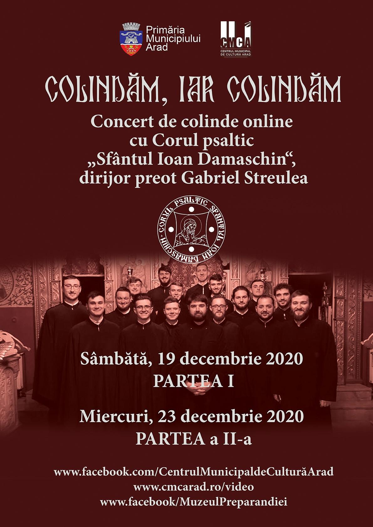 """""""Colindăm, iar colindăm"""" – concert de colinde online, cu Corul psaltic  """"Sfântul Ioan Damaschin"""""""