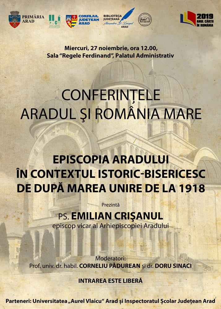 """PS Emilian Crișanul, invitat la Conferințele """"Aradul și România Mare"""""""