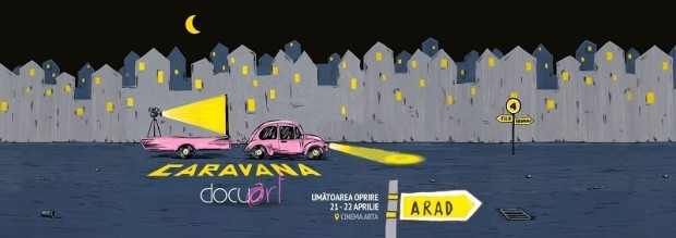 Caravana Docuart la Cinema Arta 21-22 Aprilie
