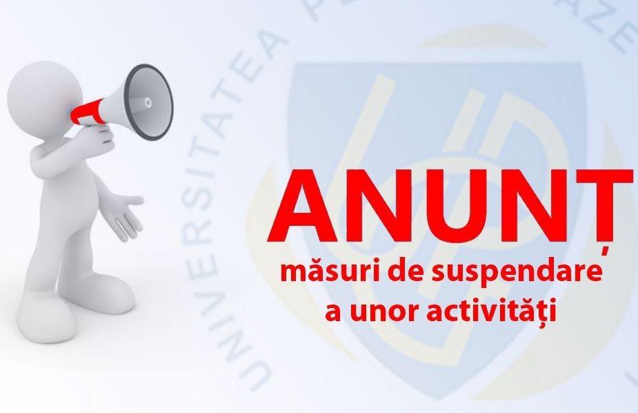 ANUNȚ - privind suspendarea acțiunilor culturale în perioada stării de urgență